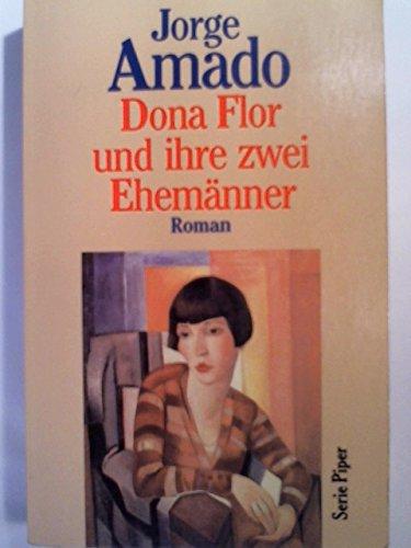 Dona Flor und ihre zwei Ehemänner. Roman: Amado, Jorge: