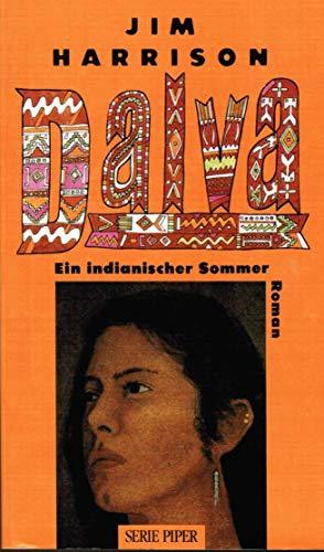 Dalva, Ein Indianischer Sommer (3492106862) by Jim Harrison