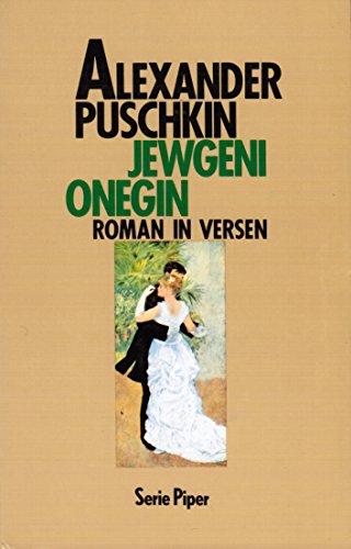 Jewgenij Onegin. Roman in Versen: Alexander, Puschkin: