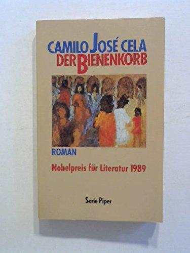 Der Bienenkorb. Roman.: Jose Cela, Camilo: