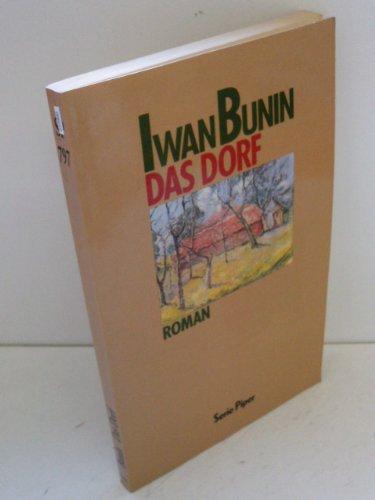Das Dorf: Iwan Bunin