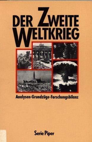9783492108119: Der Zweite Weltkrieg: Analysen, Grundzüge, Forschungsbilanz (Serie Piper) (German Edition)