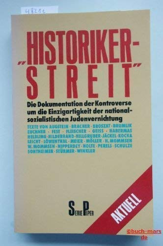 Historikerstreit (Serie Piper) (German Edition): Augstein