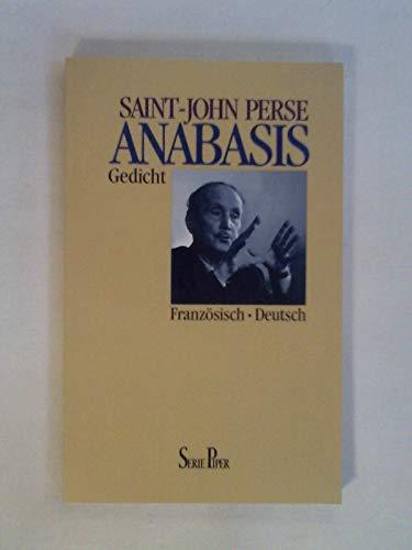 Anabasis - Gedicht (Französisch/Deutsch): Perse, Saint-John