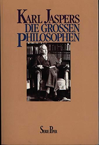 Die Grossen Philosophen, Erster Band: Karl Jaspers