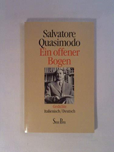 ein offener bogen. gedichte italienisch/deutsch. übertragung und: quasimodo, salvatore