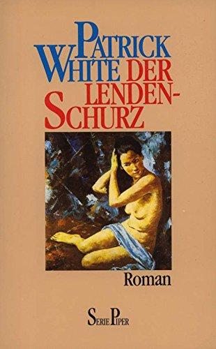 9783492111263: Der Lendenschurz. Roman