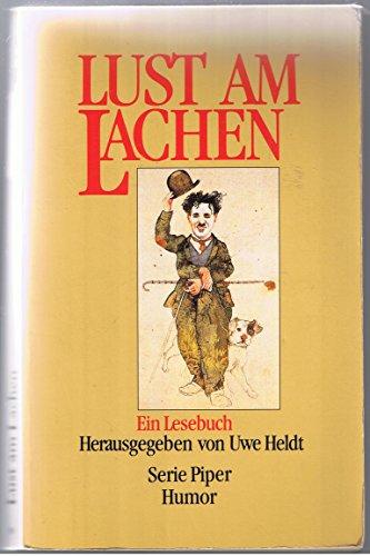 9783492111706: Lust am Lachen. Ein Lesebuch. ( Humor).