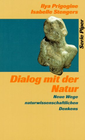 9783492111812: Dialog mit der Natur. Neue Wege naturwissenschaftlichen Denkens.