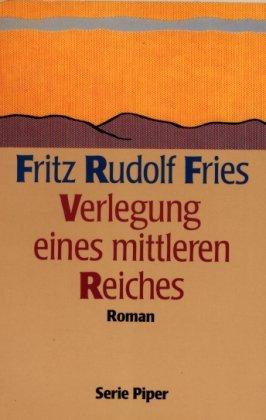 9783492112550: Verlegung eines mittleren Reiches. Roman