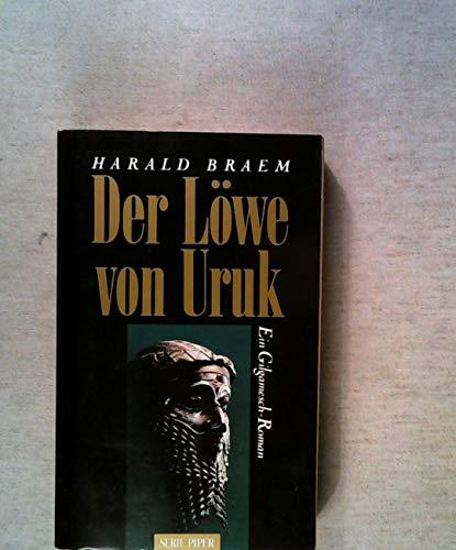 9783492112826: Der Löwe von Uruk. Ein Gilgamesch- Roman.