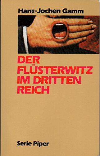 9783492114172: Der Flüsterwitz im Dritten Reich