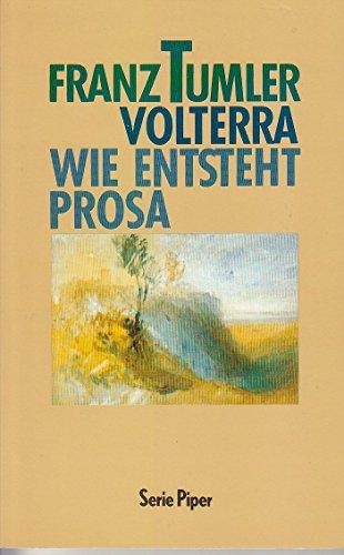 9783492115018: Volterra Wie Entsteht Prosa