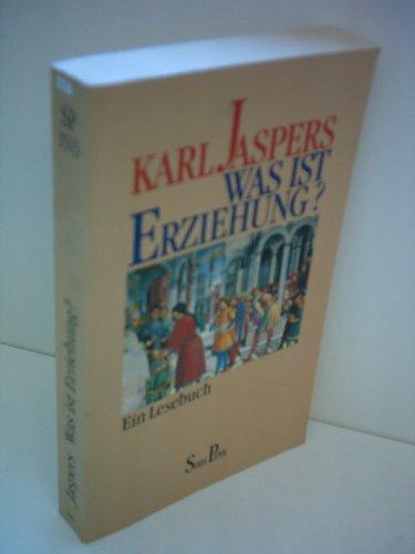 Was ist Erziehung?: Jaspers, Karl