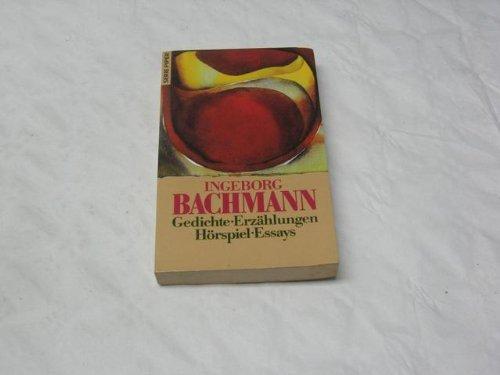 Gedichte. Erzählungen. Hörspiel. Essays. - Bachmann, Ingeborg