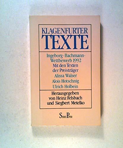 Klagenfurter Texte Ingeborg-Bachmann-Wettbewerb 1992: Felsbach, Heinz und