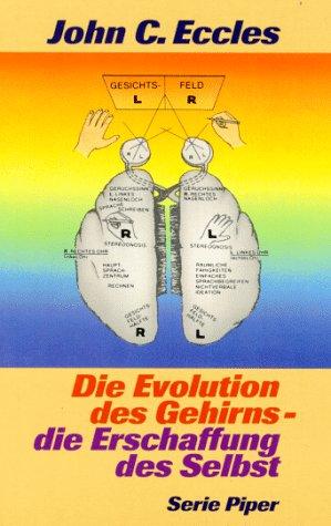 9783492116992: Die Evolution des Gehirns - die Erschaffung des Selbst