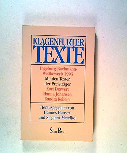 Klagenfurter Texte Ingeborg-Bachmann-Wettbewerb 1993: Hauser, Hannes, Metelko,