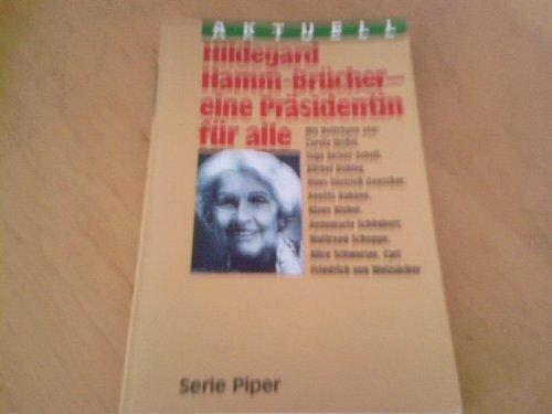 Hildegard Hamm- Brücher, eine Präsidentin für alle