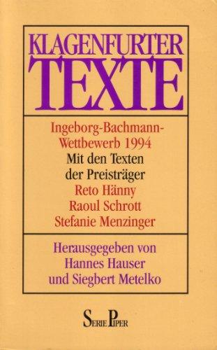 Klagenfurter Texte Ingeborg-Bachmann-Wettbewerb 1994: Hauser, Hannes und
