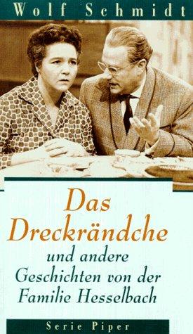 9783492120517: Das Dreckrändche und andere Geschichten von der Familie Hesselbach