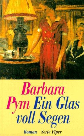 Ein Glas voll Segen - Barbara Pym