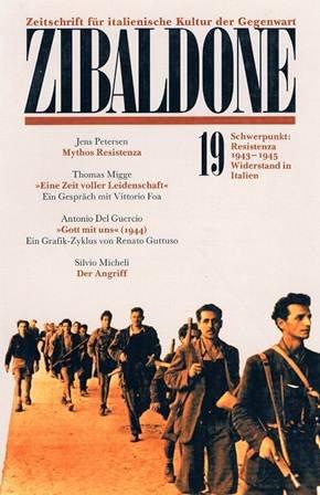 9783492160193: Zibaldone 19. Schwerpunkt: Resistenza 1943-1945, Widerstand in Italien. Zeits...