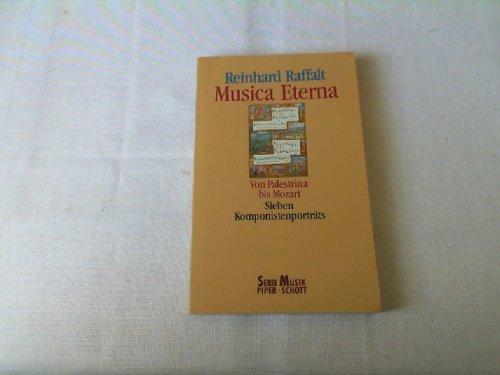 Musica Eterna. Von Palestrina bis Mozart. Sieben: Raffalt, Reinhard