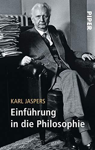 Serie Piper, Bd.13, Einführung in die Philosophie: Jaspers, Karl