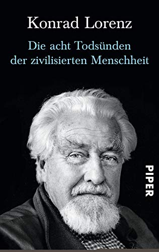 Die Acht Todsunden (German Edition) (3492200508) by Lorenz, Konrad