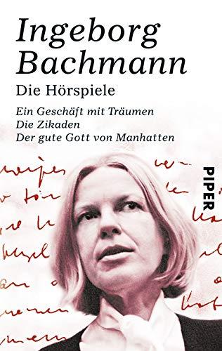 Die Hoerspiele: Ingeborg Bachmann