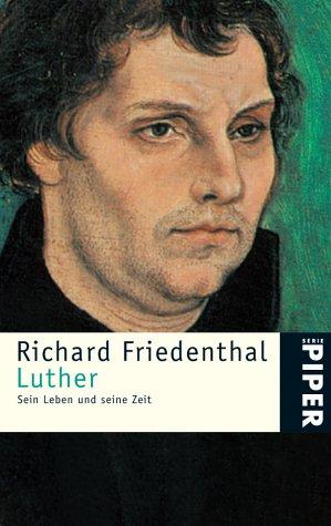 9783492202596: Luther. Sein Leben und seine Zeit.