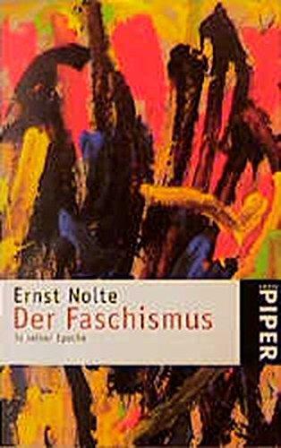 9783492203654: Der Faschismus in seiner Epoche.