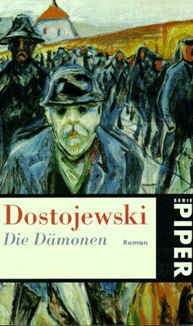 9783492204033: Die Dämonen. Roman.