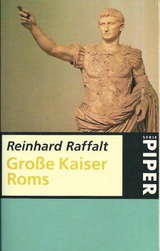 Große Kaiser Roms: Raffalt, Reinhard