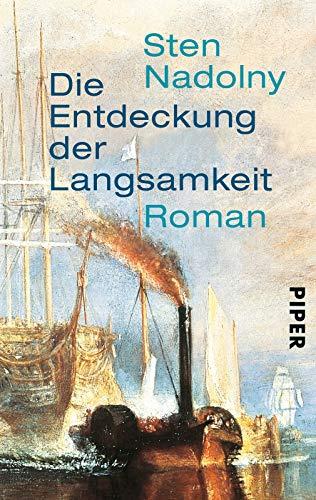 9783492207003: Die Entdeckung Der Langsamkeit: Roman (German Edition)