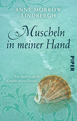 Muscheln In Meiner Hand (German Edition) (3492214258) by Anne Lindbergh