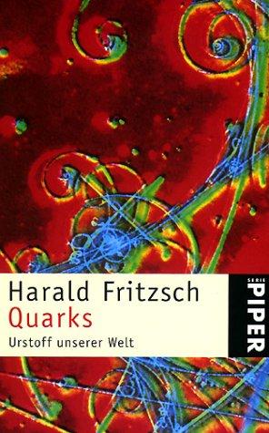 9783492216555: Quarks. Urstoff unserer Welt.