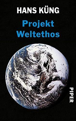 Projekt Weltethos (9783492216593) by [???]