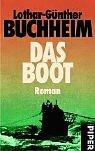 Das Boot.: Lothar-Günther Buchheim