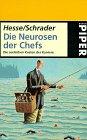 9783492222297: Die Neurosen der Chefs Die seelischen Kosten der Karriere. Piper; Bd 2229