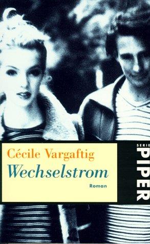 9783492225274: Wechselstrom. Roman