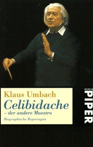 9783492225533: Celibidache (German Edition)