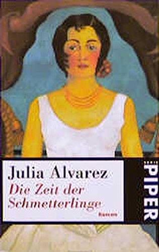 9783492225540: Die Zeit Der Schmetterlinge (German Edition)