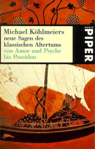 Michael Köhlmeiers Neue Sagen Des
