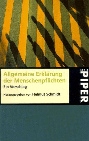 9783492226646: Allgemeine Erklärung der Menschenpflichten. Ein Vorschlag.