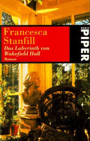 9783492226790: Das Labyrinth von Wakefield Hall. Roman