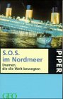 9783492227704: S.O.S. im Nordmeer