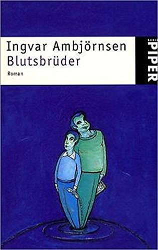 9783492227766: Blutsbr�der. Roman