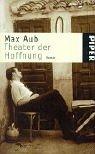 Das magische Labyrinth 2. Theater der Hoffnung.: Max Aub